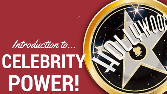 Introduction to CELEBRITY POWER